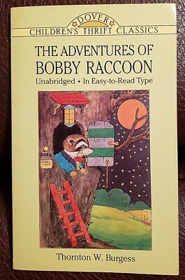Dover Children's Thrift Classics: The Adventures of Bobby Raccoon by Thornton W.