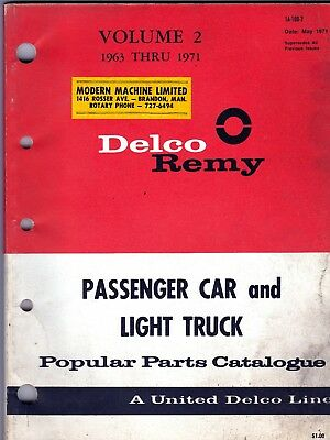 Delco Remy Popular Catalog Parts for Cars & Light Trucks 1963 - 1971 Vol 2 roc1