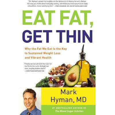 Eat Fat Get Thin by Mark Hyman Original Title Brand New Hardcover Book WT74129