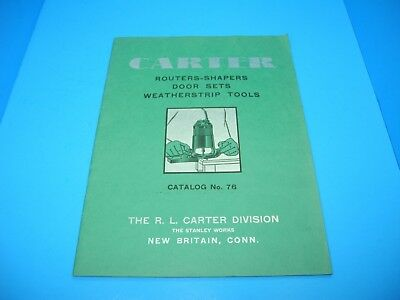 original 1941 Stanley R L Carter catalog w/ routers shapers weatherstrip tools