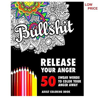 Release Your Anger Colouring Book Swear Word Stress Relief For Adult