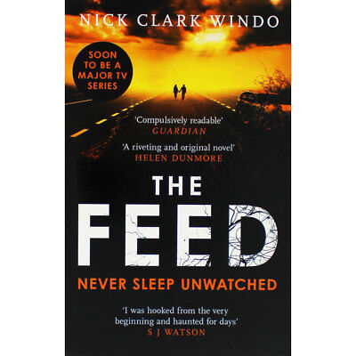 The Feed by Nick Clark Windo (Paperback), Fiction Books, Brand New