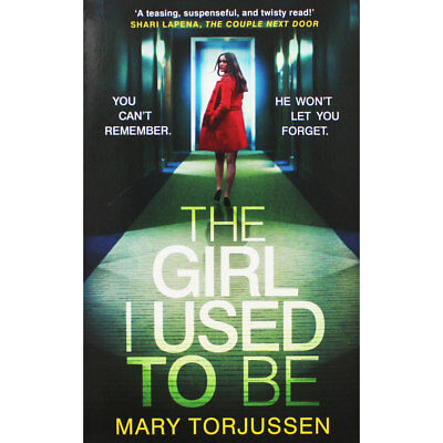 The Girl I Used to Be by Mary Torjussen (Paperback), Fiction Books, Brand New