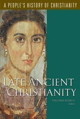 Late Ancient Christianity: A People's History Of Christianity, Vol. 2, ,08006341