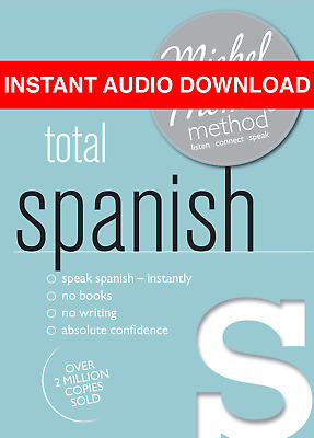 Total Spanish with the Michel Thomas Method by Michel Thomas (AUDIO BOOK)