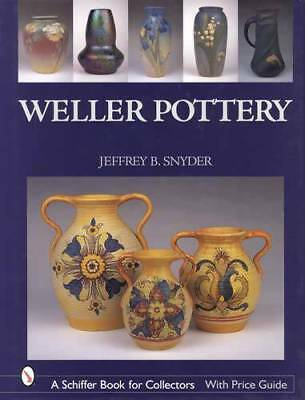 Weller Art Pottery 1895-1945 Collector ID Guide incl Vases, Jardineres, More