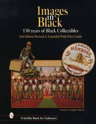 150 Years of Black Collectibles Guide w Toys Advertising Postcards & More