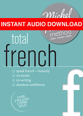 Total French with the Michel Thomas Method by Michel Thomas (AUDIO BOOK)