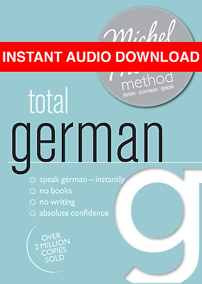 Total German with the Michel Thomas Method by Michel Thomas (AUDIO BOOK)