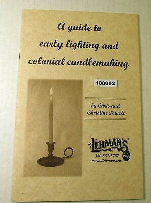 100002 A Guide to Early Lighting and Colonial Candle making Lehmans 24 pgs