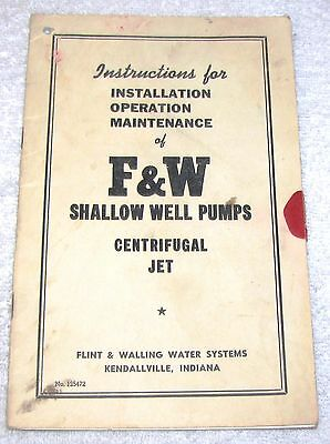 F & W Shallow Well Pumps--Instructions Manual--1940's Or 50's