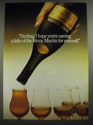 1982 Remy Martin Cognac Ad - Darling, I hope You're Saving a Little for Yourself