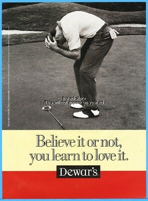 1997 Dewar's Scotch Believe It Or Not You Learn To Love It Golf Theme Photo Ad