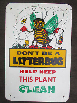 """VINTAGE 1960s """"DON'T BE A LITTERBUG - KEEP THIS PLANT CLEAN"""" FACTORY TIN STEEL"""