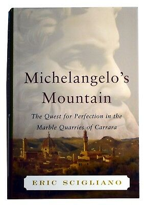 Michelangelos' Mountain-The Quest-for Perfection in the Marble Quarries of Carra