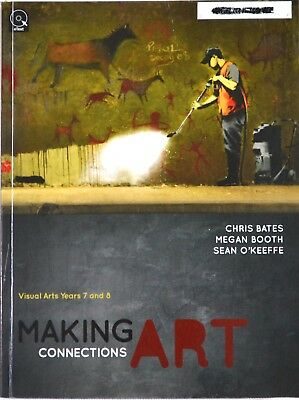 Making Art Connections - Visual Arts Years 7 and 8 by Chris Bates Paperback Book