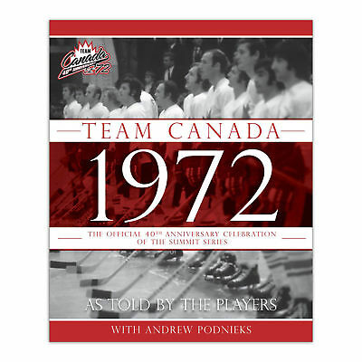 Mickey Redmond Autographed Team Canada 1972 40th Anniversary Hardcover Book