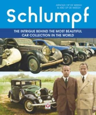 Schlumpf:The intrigue behind the most beautiful car collection in the world Book