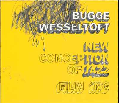 """BUGGE WESSELTOFT """"New Conceptions Of Jazz - Filming"""" CD (Digipak)"""