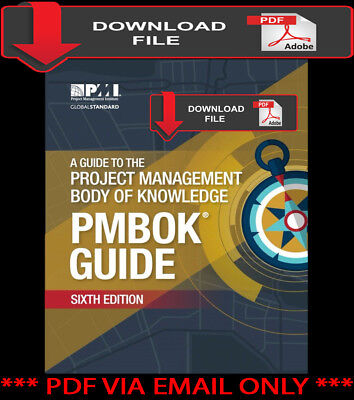 Guide Project Management Body of Knowledge (PMBOK) 6th Edition [þdƒ]