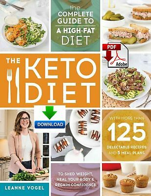 [PDF] The Keto Diet: The Complete Guide to a High-fat diet - PDF DOWNLOAD