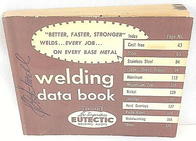Vintage Eutectic Welding Alloys Corporation - 1957 Welding Data Book