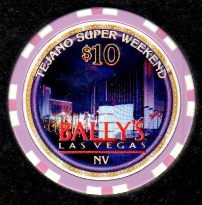 $10 Las Vegas Bally's Tejano Super Weekend Casino Chip
