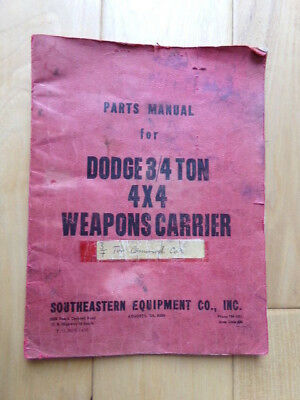 S.E.Equip.Co.Parts Manual- Dodge WWll 3/4 Ton Weapons Carrier, Command Car