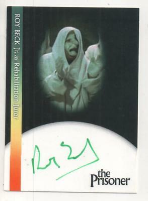 "The Prisoner  Auto Trading Card No.RBJ1 Roy Beck Jr. ""Rehabilitation Juror"""