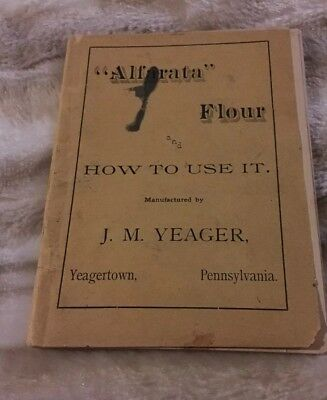 Vintage Booklet J.M. Yeager ALFARATA FLOUR and How To Use It