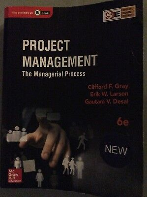 Project Management The Managerial Process 6e By Grey, Larson, Desai