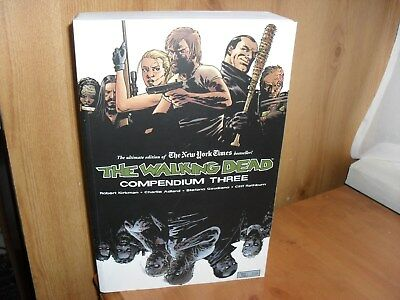The Walking Dead Compendium Three by Robert Kirkman, SEE LISTING