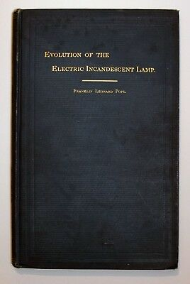 """1889 book: """"Evolution of the Electric Incandescent Lamp"""" by Franklin L. Pope"""