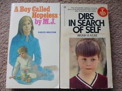 2 Books - A Boy Called Hopeless (Melton) and Dibs in Search of Self (Axline)