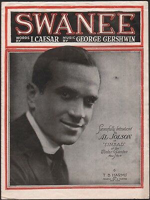 "GEORGE GERSHWIN Broadway song ""SWANEE"" from Sinbad, Winter Garden AL JOLSON 1919"