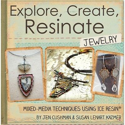 Ice Resin Mixed Media Technique Book-explore, Create, Resinate Jewelry