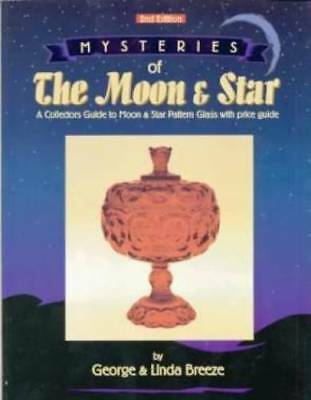 Moon & Star Glass ID $$ Book EAPG LG Wright  LE Smith