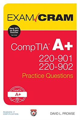 Prowse David L.-Comptia A+ 220 901 And 220 902 Practice Questions Exam  BOOK NEW