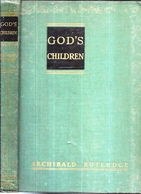 1947 1St Edition God's Children Archibald Rutledge Photographs African Americans