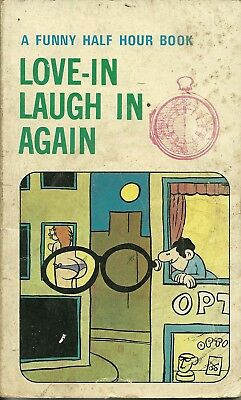 A Funny Half Hour Book No.25 Love-In Laugh In Again.  Top Sellers