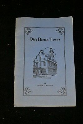 1930 Olde Boston Towne Pamphlet - George Pearson 19pgs Sight Seeing Travel