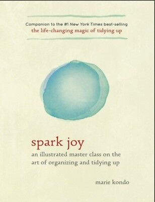 Spark Joy An Illustrated Master Class on the Art of Org by Marie Kondo (PDF)