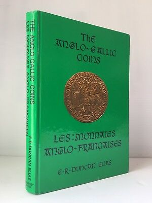 Elias: The Anglo-Gallic Coins/Les Monnaies Anglo-Francaises