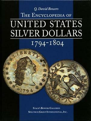 Bowers: Encyclopedia of United States Silver Dollars 1794-1804, large hardbound