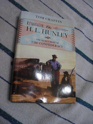 The HL Hunley Secret Hope of the confederacy