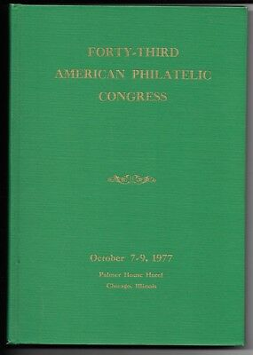 American Philatelic Congress Book 43Rd Edition From 1977