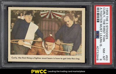 1959 Fleer The 3 Stooges Curly, The First Thing A Fighter Must #63 PSA 8 (PWCC)