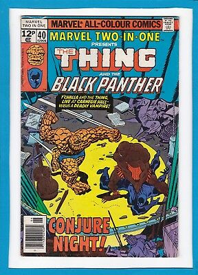 Marvel Two-In-One #40_June 1978_Fine+_The Thing_Black Panther_Bronze Age Uk!