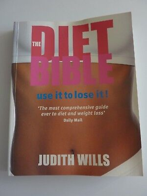 THE DIET BIBLE Use it to Lose it! Judith Wills NEW