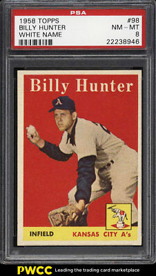 1958 Topps SETBREAK Billy Hunter #98 PSA 8 NM-MT (PWCC)